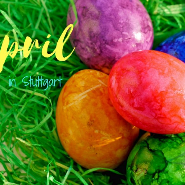 Events this April in Stuttgart