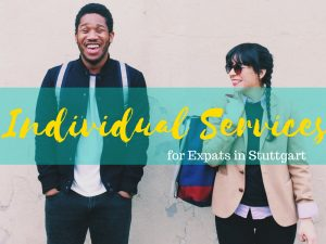 Individual services for expats in Stuttgart