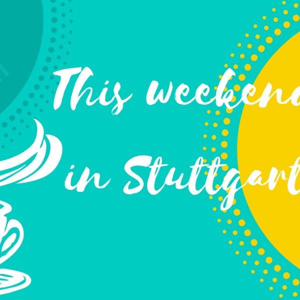 November 10 and 11 in Stuttgart