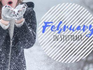 February in Stuttgart