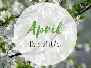 April in Stuttgart
