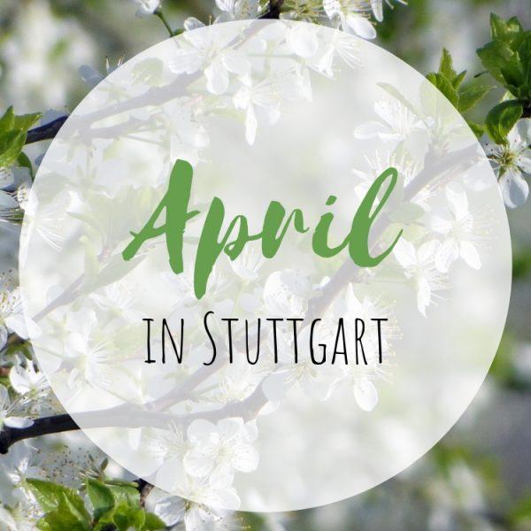 April in Stuttgart
