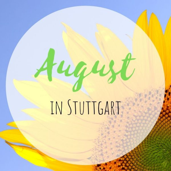 August in Stuttgart