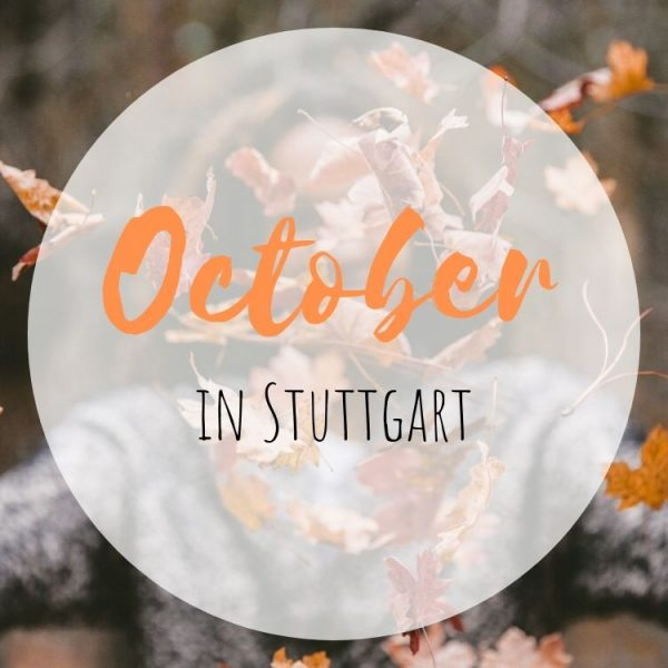 October in Stuttgart